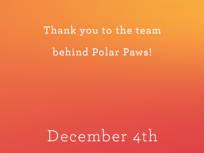 Thank you to the team behind Polar Paws